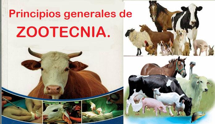 El Exitoso Libro de Principios Generales de Zootecnia.